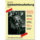 Edelsteinbearbeitung Band 1 Band 1