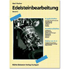 Edelsteinbearbeitung Band 2 Band 2